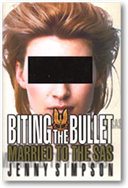 Biting the Bullet: Married to the SAS