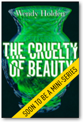 The Cruelty of Beauty