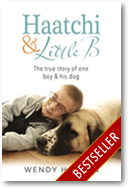 Haatchi & Little B - The UK No.1 Bestseller